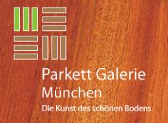 Parkett Galerie München GmbH, der Experte für Bodenbeläge | München