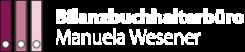 Ihr Ansprechpartner für die Buchführung in Magdeburg und Umgebung: Buchführungsbüro Manuela Wesener  | Menz