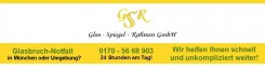 Ihr Experte für Glas in Germering: GSR Glas-Spiegel-Rahmen GmbH | Germering
