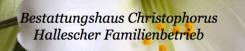 Bestattungen in Halle: Bestattungshaus Christophorus | Halle (Saale)