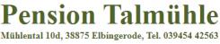 Die perfekte Unterkunft im Harz: Pension Talmühle | Elbingerode